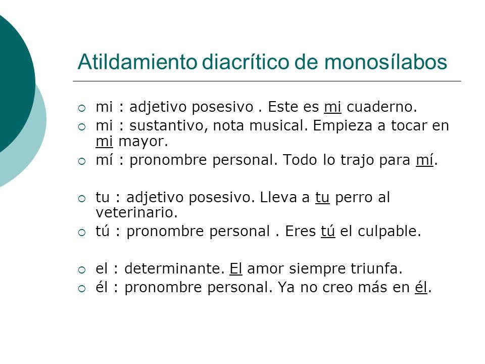 Atildamiento diacrítico de monosílabos