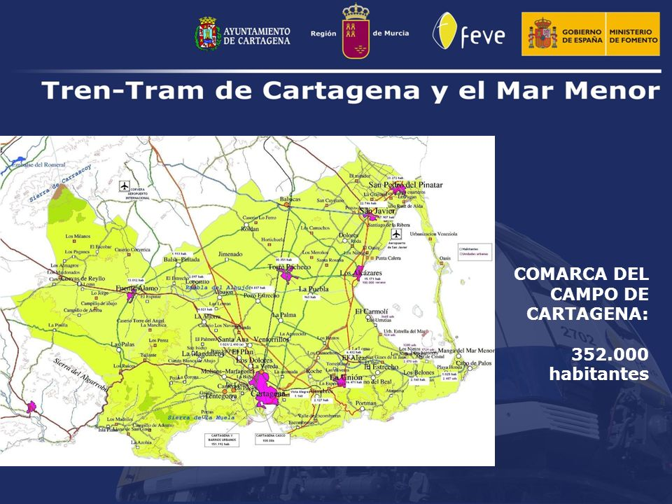 COMARCA DEL CAMPO DE CARTAGENA: 352.000 habitantes