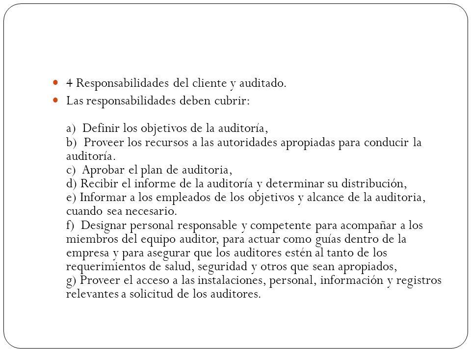 4 Responsabilidades del cliente y auditado.