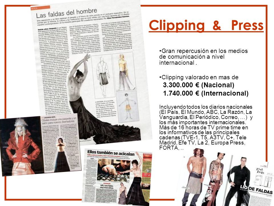Clipping & Press 3.300.000 € (Nacional) 1.740.000 € (Internacional)