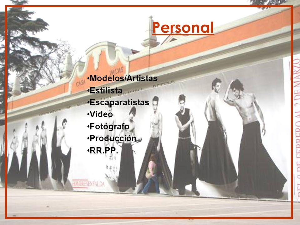 Personal Modelos/Artistas Estilista Escaparatistas Vídeo Fotógrafo