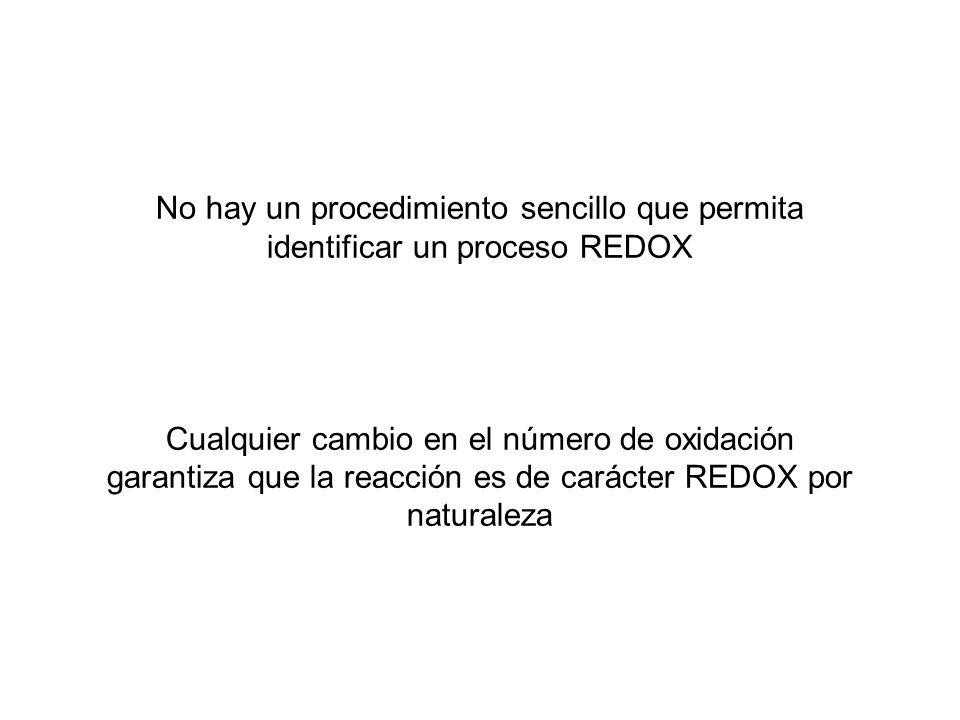 No hay un procedimiento sencillo que permita identificar un proceso REDOX