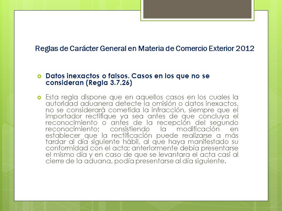 Reglas de Carácter General en Materia de Comercio Exterior 2012