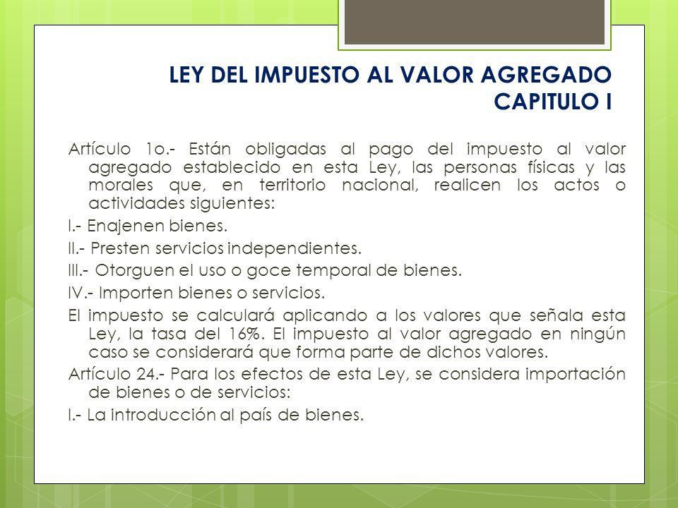 LEY DEL IMPUESTO AL VALOR AGREGADO CAPITULO I