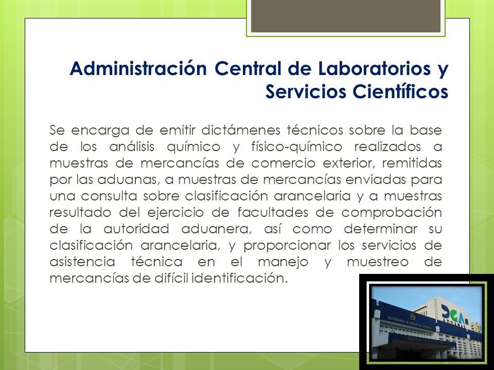 Administración Central de Laboratorios y Servicios Científicos