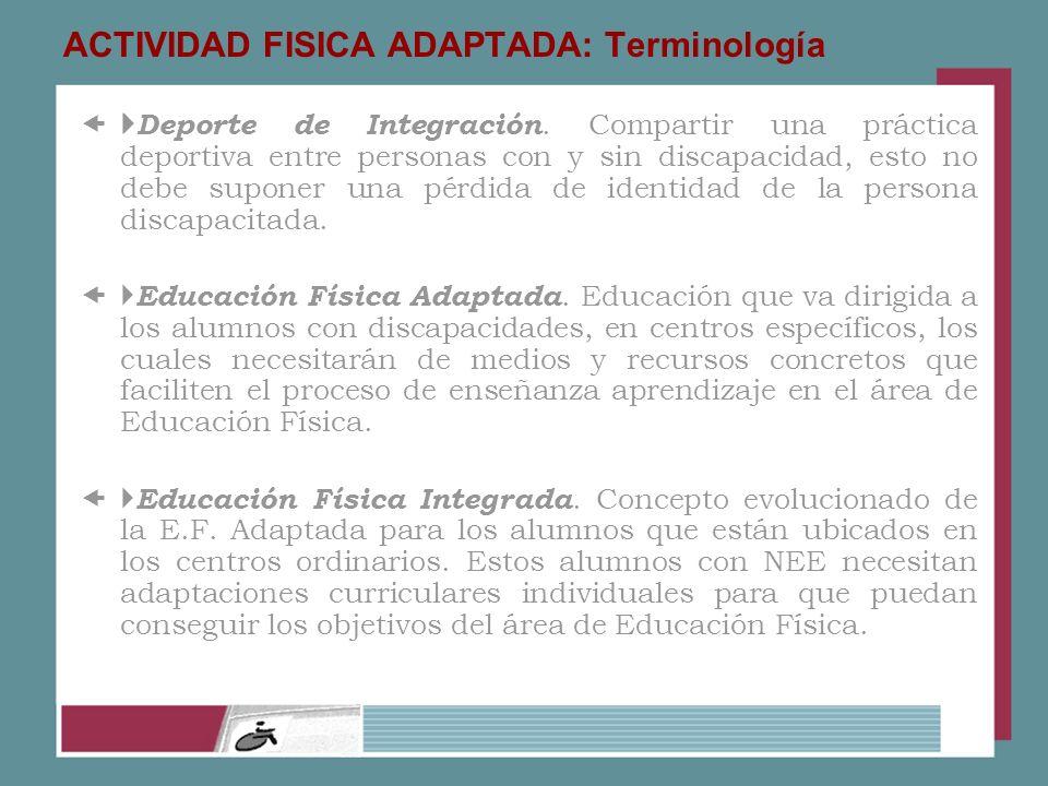 ACTIVIDAD FISICA ADAPTADA: Terminología