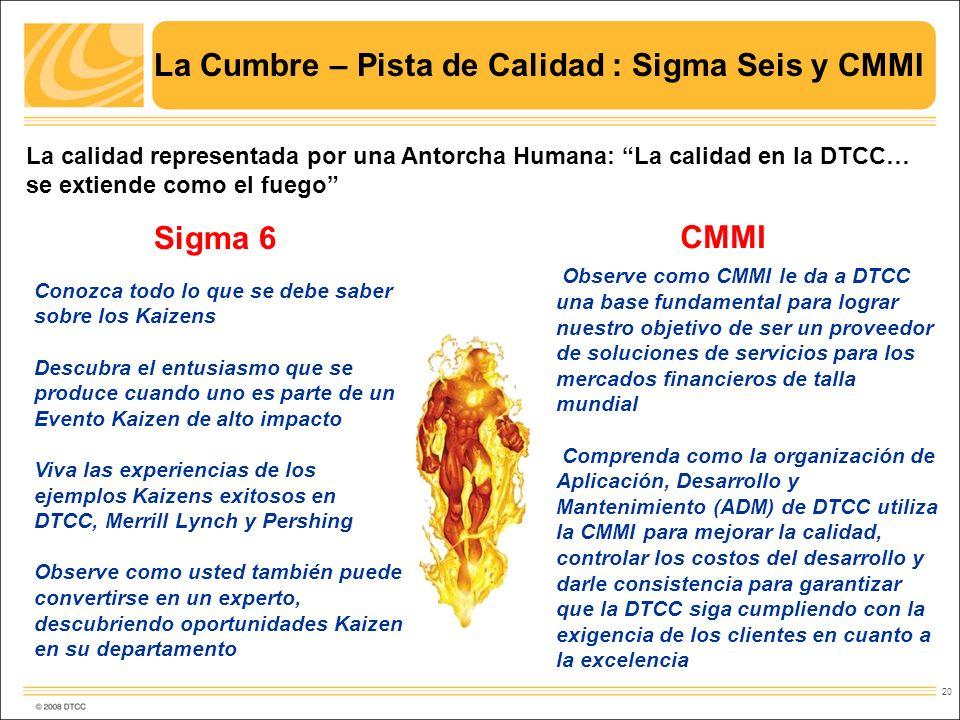 La Cumbre – Pista de Calidad : Sigma Seis y CMMI