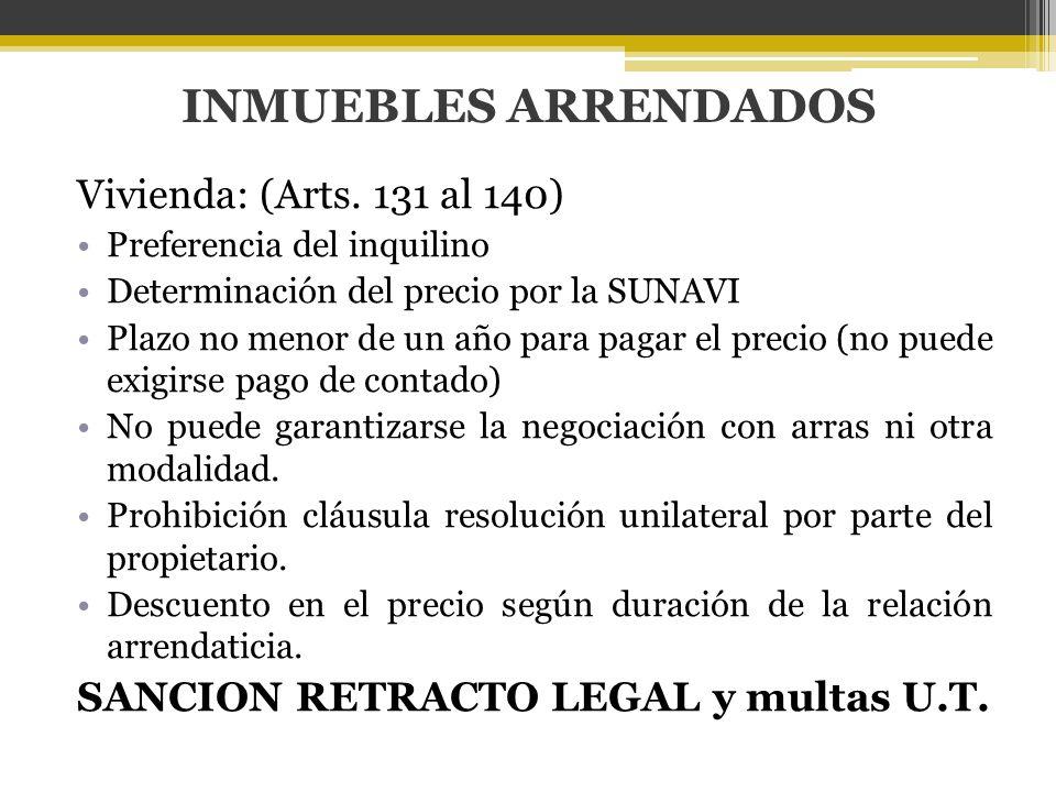 INMUEBLES ARRENDADOS Vivienda: (Arts. 131 al 140)