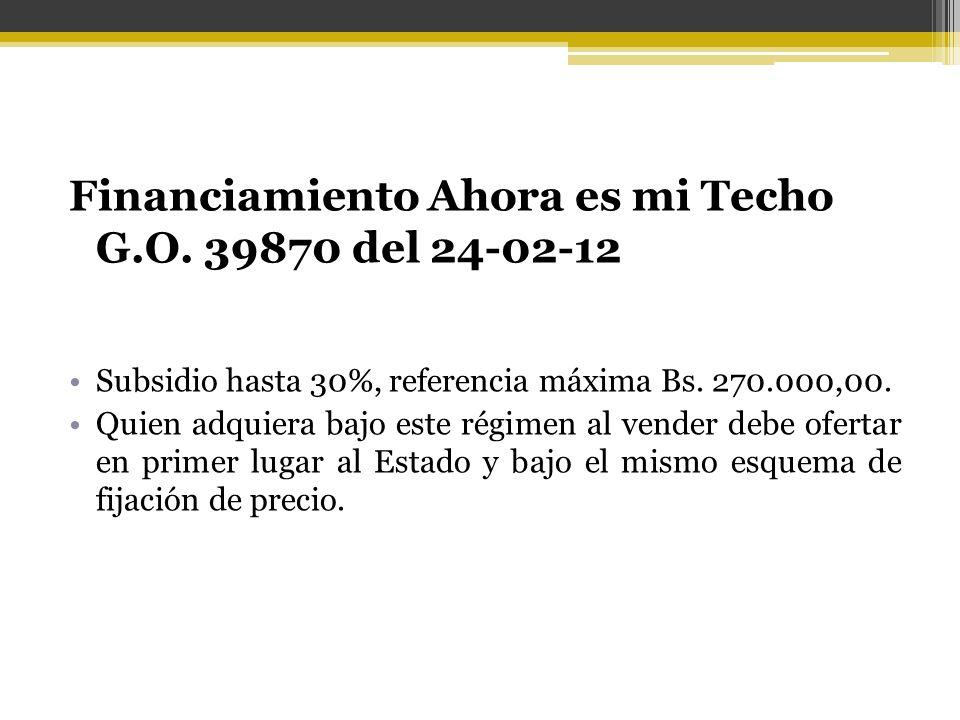 Financiamiento Ahora es mi Techo G.O. 39870 del 24-02-12