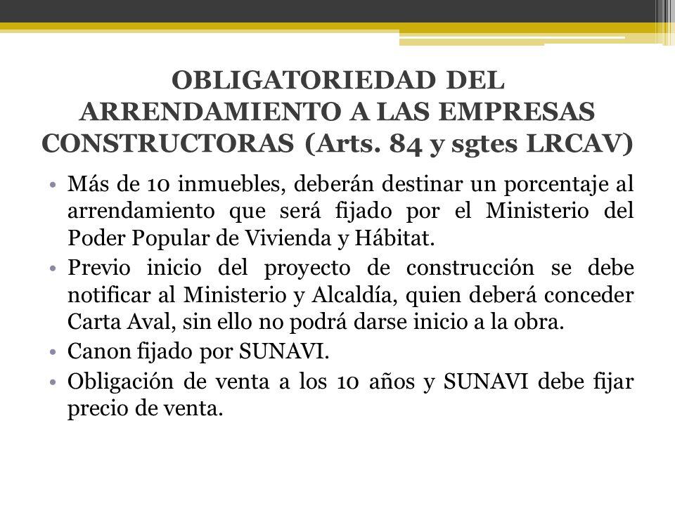 OBLIGATORIEDAD DEL ARRENDAMIENTO A LAS EMPRESAS CONSTRUCTORAS (Arts