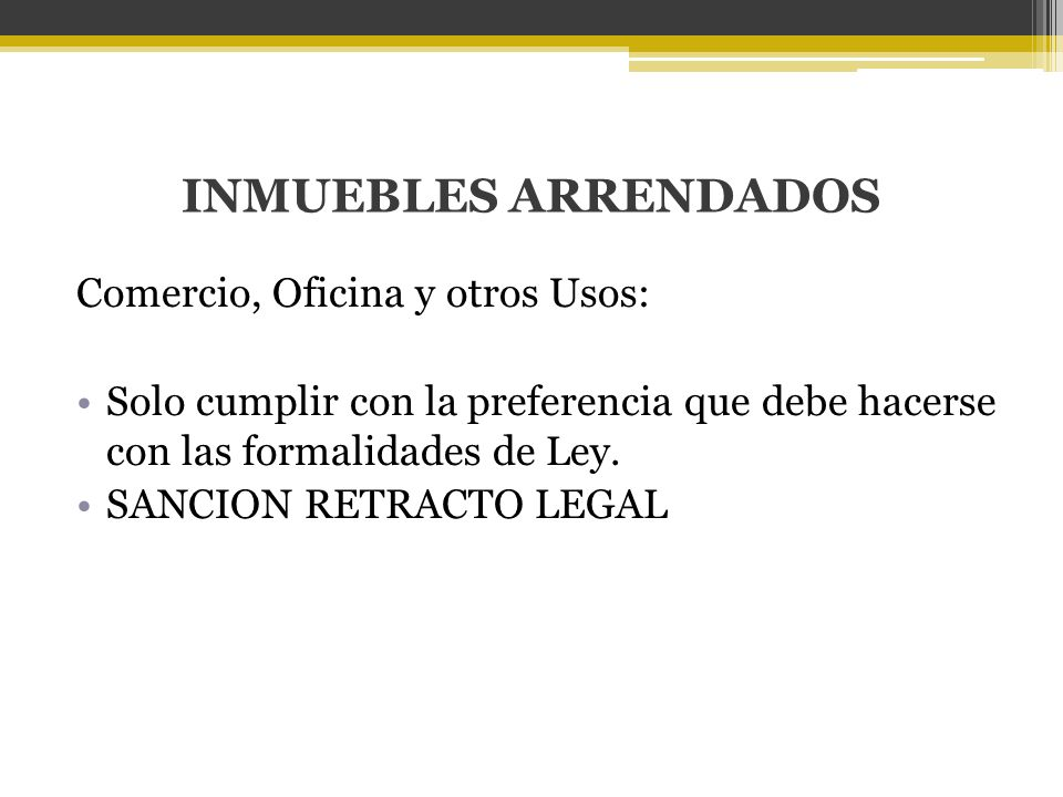 INMUEBLES ARRENDADOS Comercio, Oficina y otros Usos: