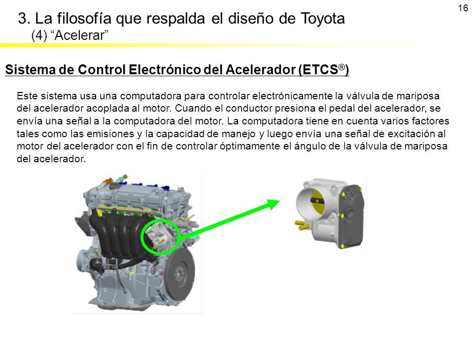 3. La filosofía que respalda el diseño de Toyota (4) Acelerar