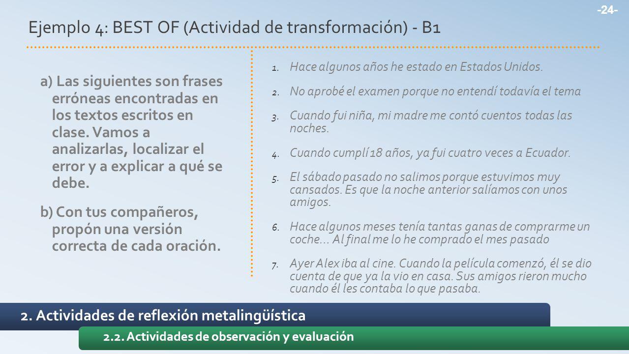 Ejemplo 4: BEST OF (Actividad de transformación) - B1