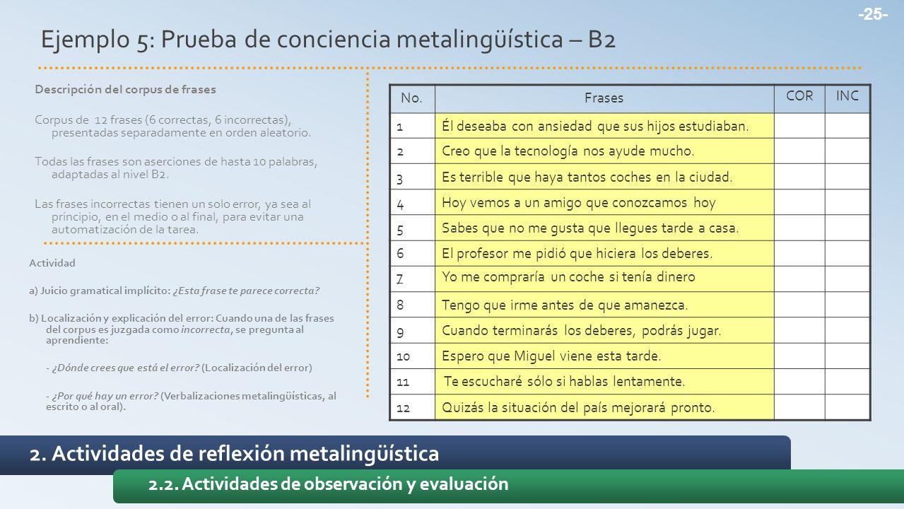Ejemplo 5: Prueba de conciencia metalingüística – B2