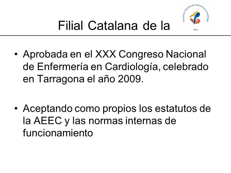 Filial Catalana de la Aprobada en el XXX Congreso Nacional de Enfermería en Cardiología, celebrado en Tarragona el año 2009.
