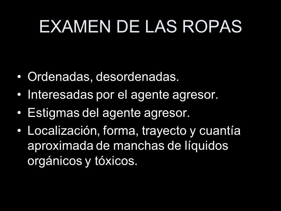 EXAMEN DE LAS ROPAS Ordenadas, desordenadas.