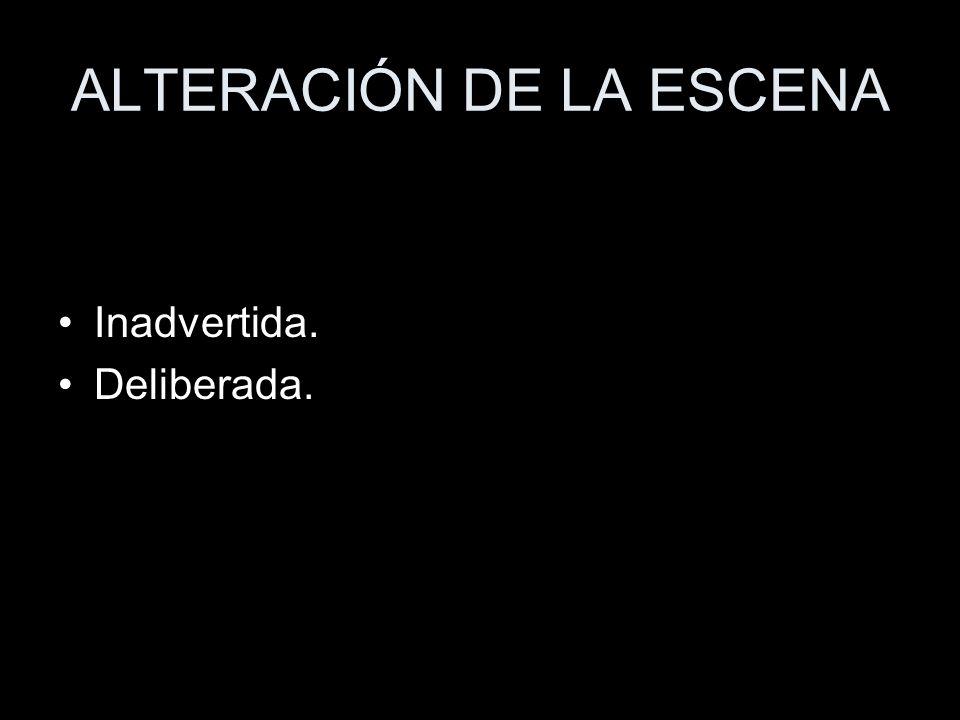 ALTERACIÓN DE LA ESCENA