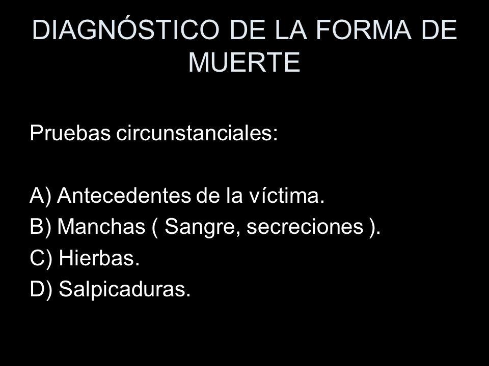 DIAGNÓSTICO DE LA FORMA DE MUERTE