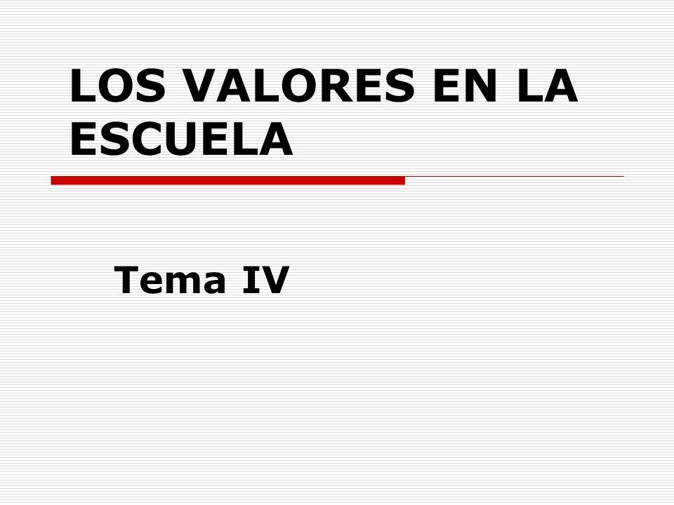 LOS VALORES EN LA ESCUELA