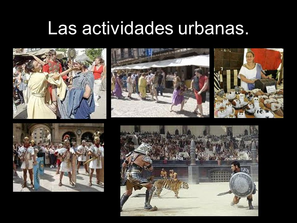 Las actividades urbanas.
