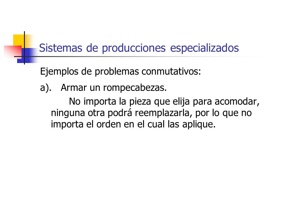 Sistemas de producciones especializados