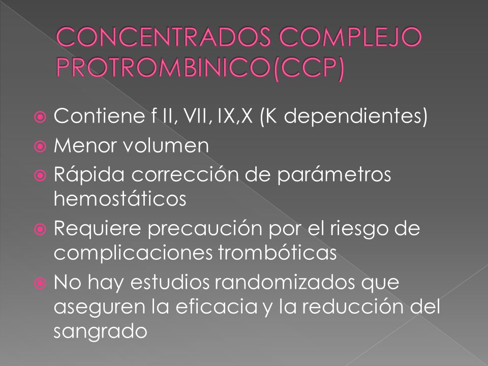 CONCENTRADOS COMPLEJO PROTROMBINICO(CCP)