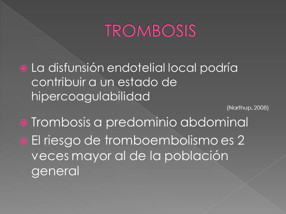 TROMBOSIS Trombosis a predominio abdominal