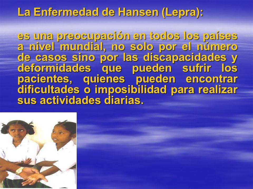 La Enfermedad de Hansen (Lepra):