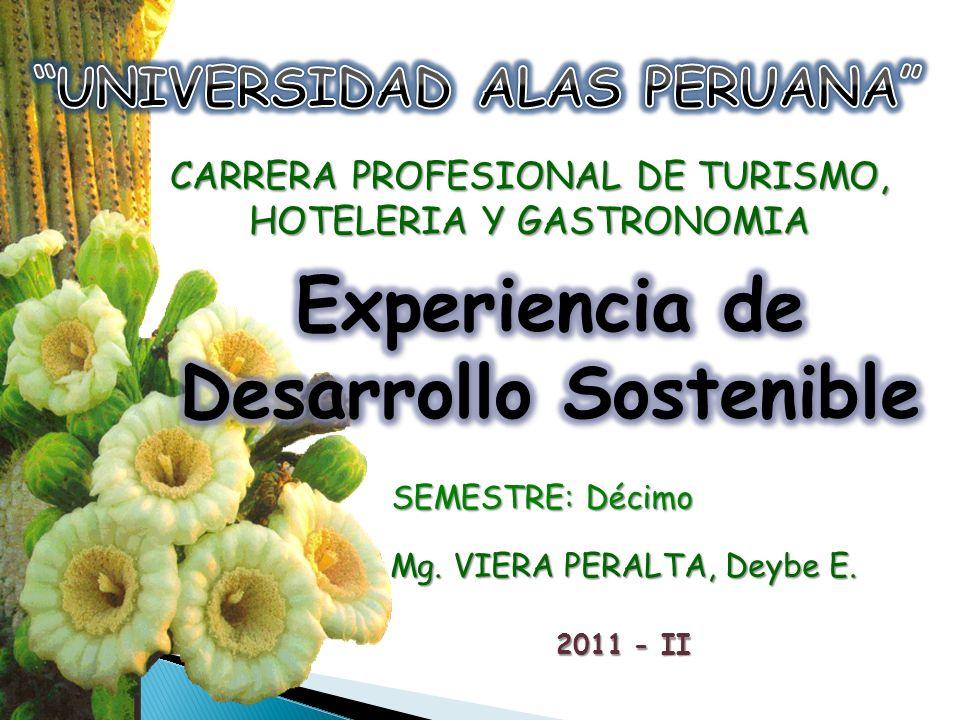 UNIVERSIDAD ALAS PERUANA Experiencia de Desarrollo Sostenible