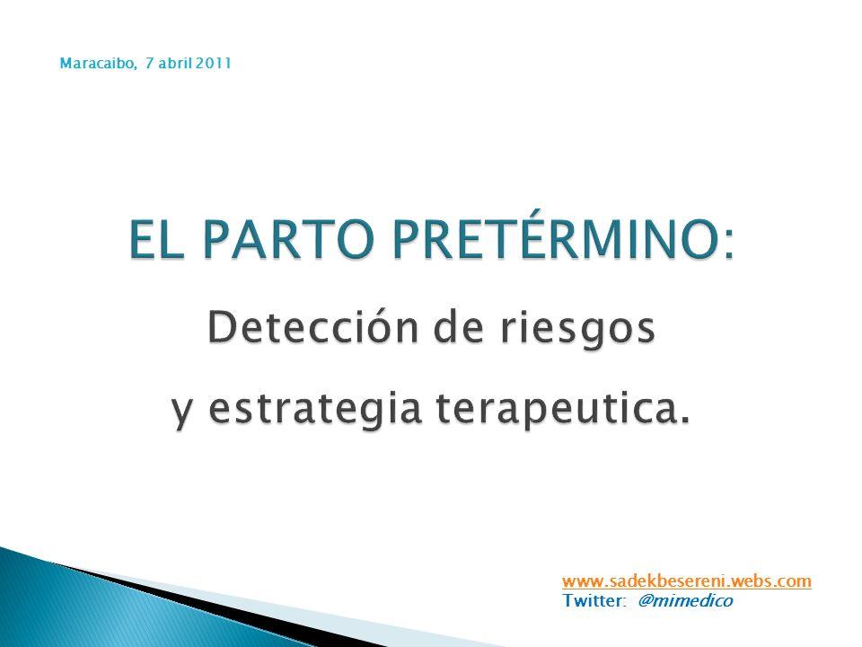EL PARTO PRETÉRMINO: Detección de riesgos y estrategia terapeutica.