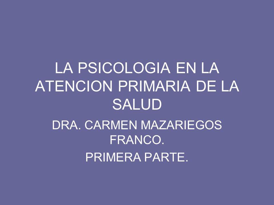 LA PSICOLOGIA EN LA ATENCION PRIMARIA DE LA SALUD