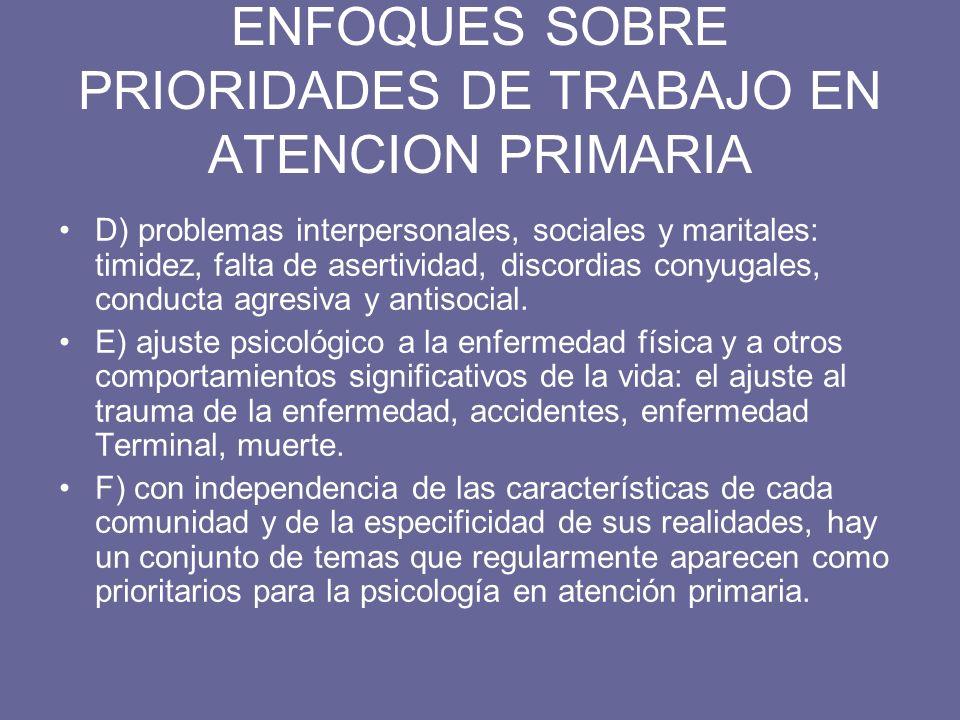 ENFOQUES SOBRE PRIORIDADES DE TRABAJO EN ATENCION PRIMARIA