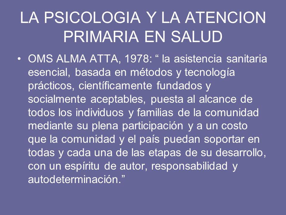 LA PSICOLOGIA Y LA ATENCION PRIMARIA EN SALUD