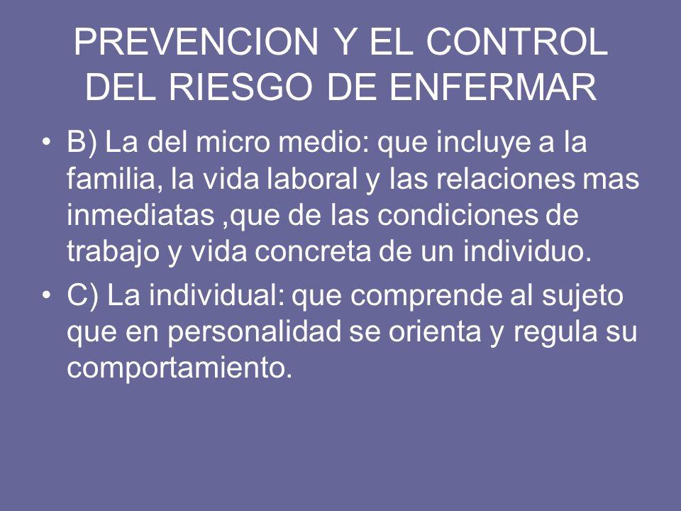 PREVENCION Y EL CONTROL DEL RIESGO DE ENFERMAR