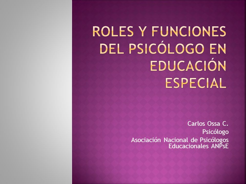 Roles y funciones del psicólogo en educación especial