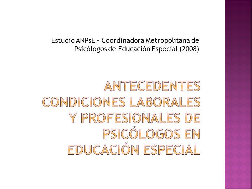 Estudio ANPsE – Coordinadora Metropolitana de Psicólogos de Educación Especial (2008)