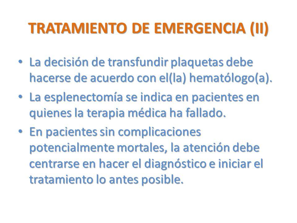 TRATAMIENTO DE EMERGENCIA (II)