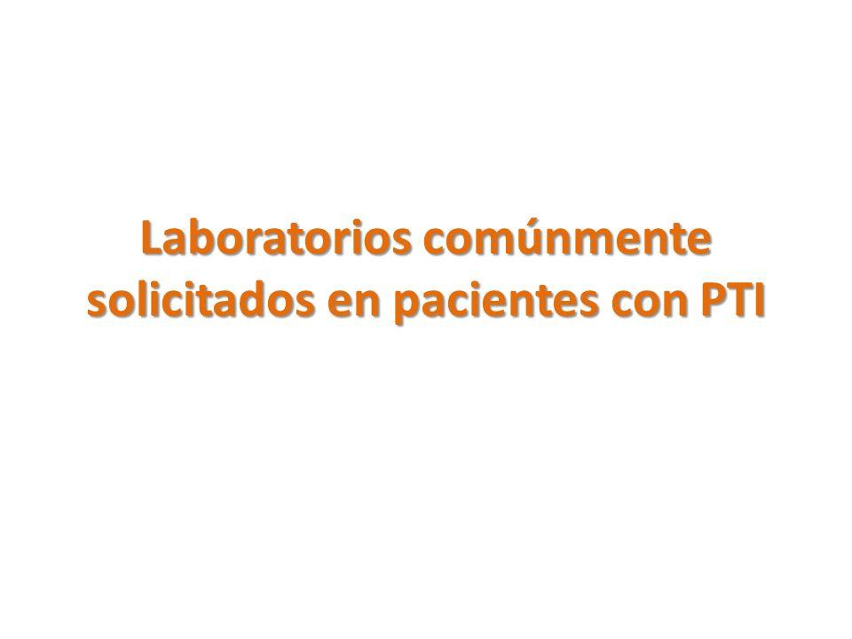 Laboratorios comúnmente solicitados en pacientes con PTI