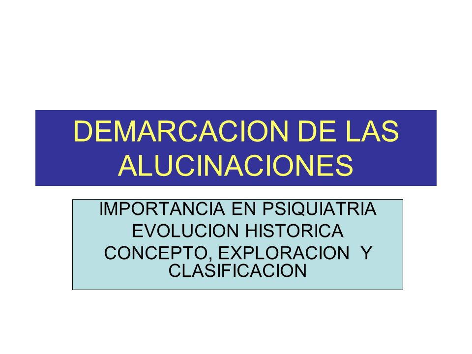 DEMARCACION DE LAS ALUCINACIONES