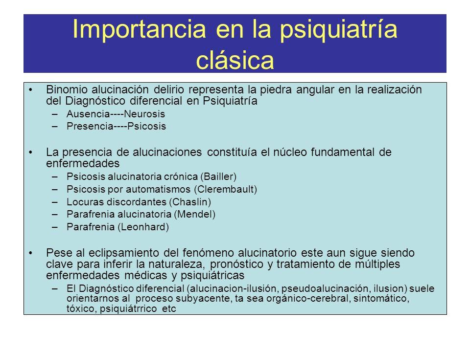 Importancia en la psiquiatría clásica