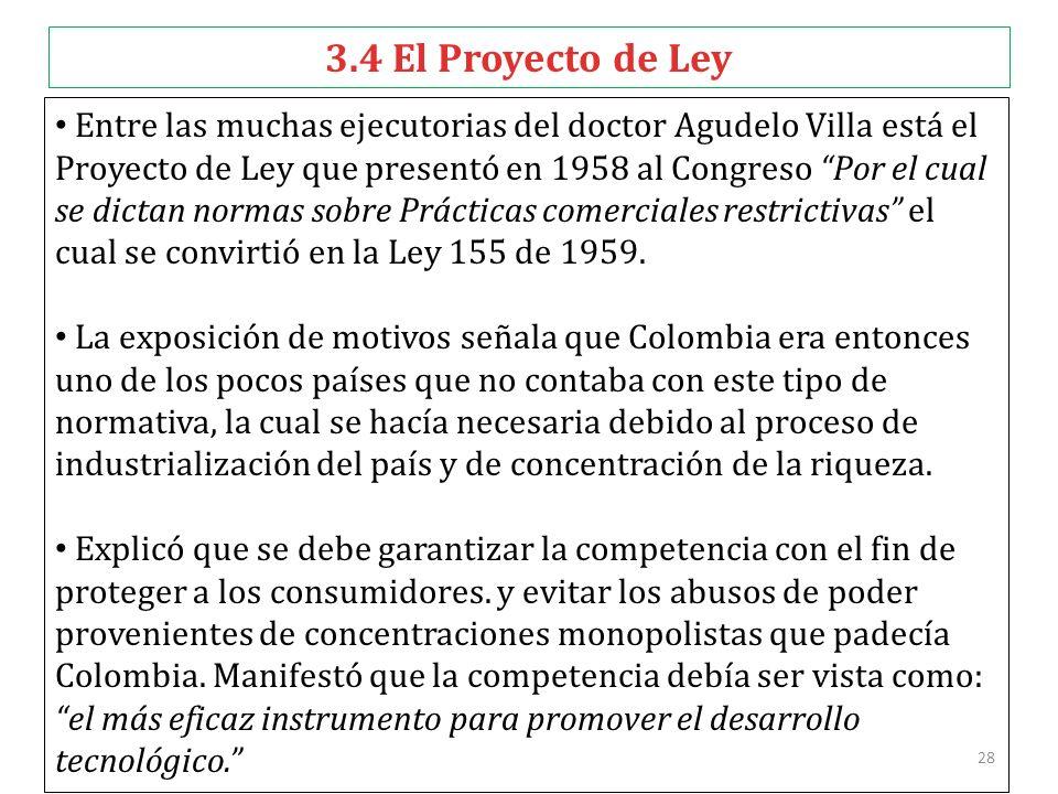 3.4 El Proyecto de Ley