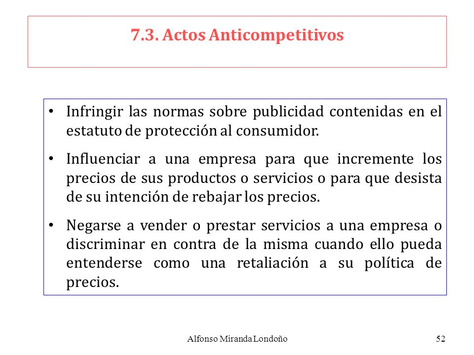 7.3. Actos Anticompetitivos
