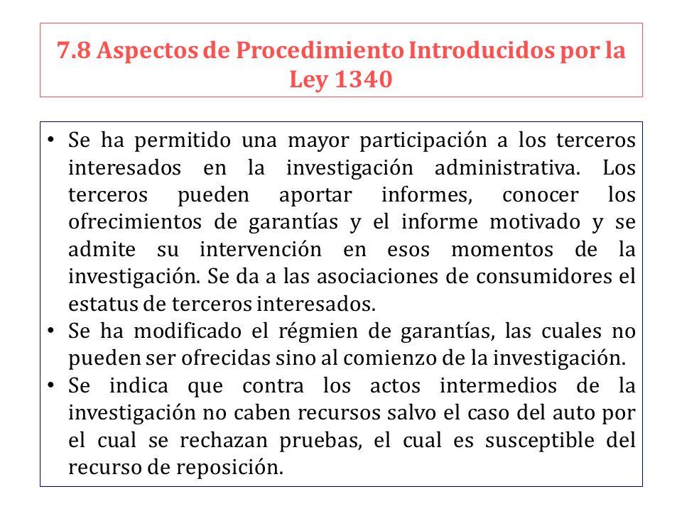 7.8 Aspectos de Procedimiento Introducidos por la Ley 1340