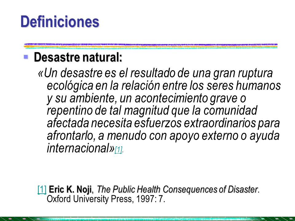Definiciones Desastre natural: