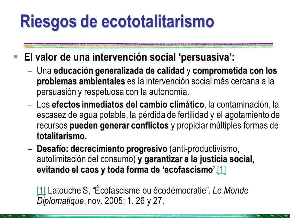 Riesgos de ecototalitarismo