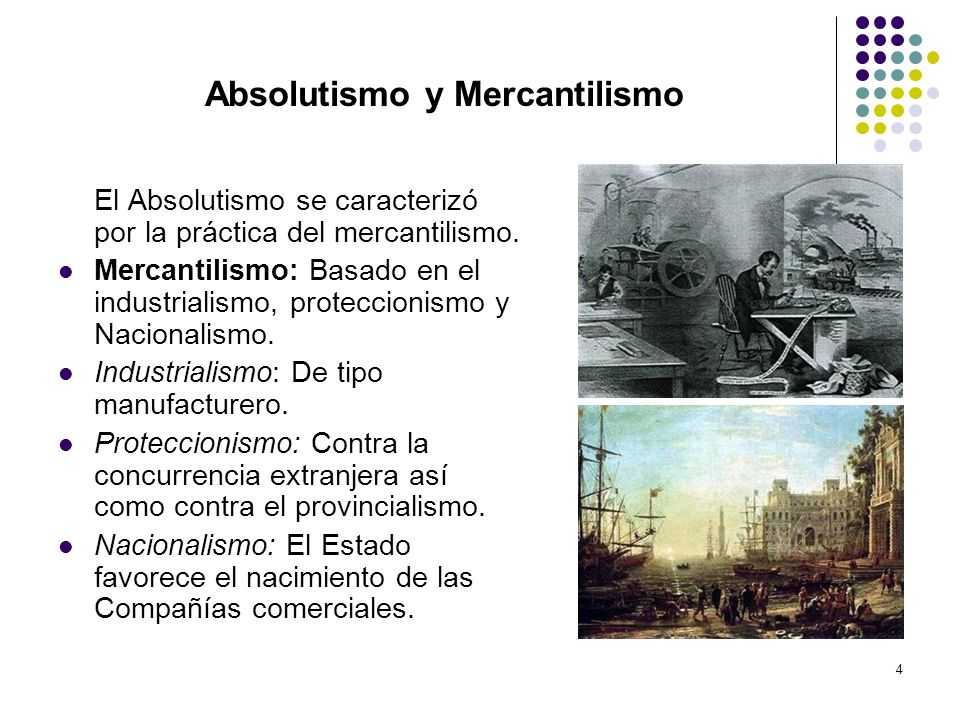 Absolutismo y Mercantilismo