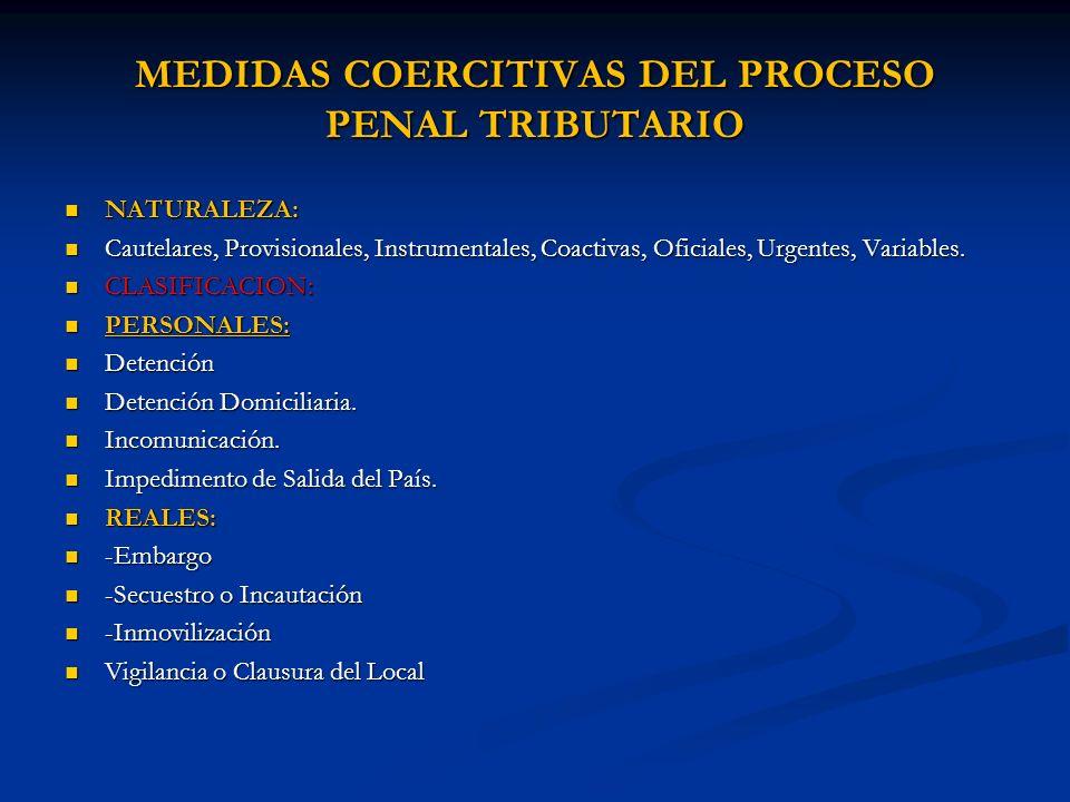 MEDIDAS COERCITIVAS DEL PROCESO PENAL TRIBUTARIO