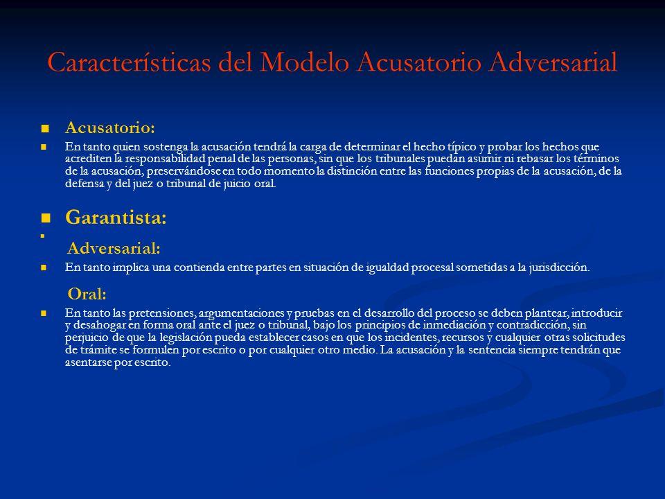 Características del Modelo Acusatorio Adversarial