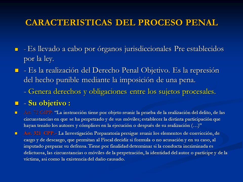 CARACTERISTICAS DEL PROCESO PENAL
