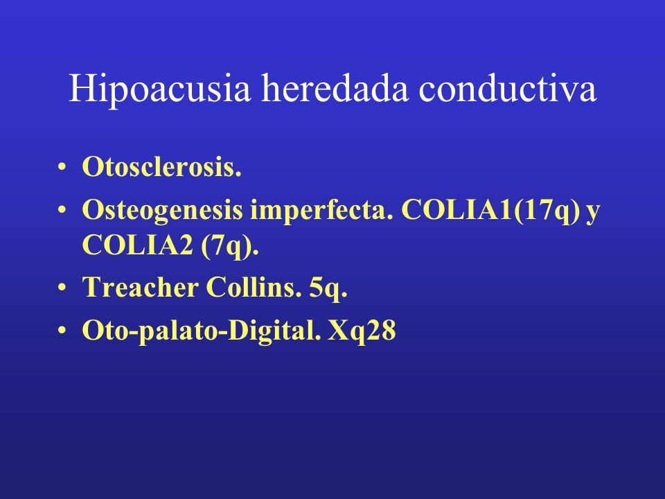 Hipoacusia heredada conductiva
